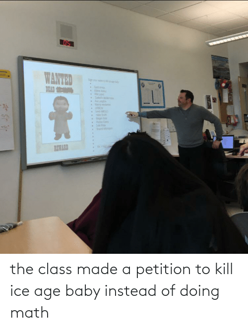 Doing Math: the class made a petition to kill ice age baby instead of doing math