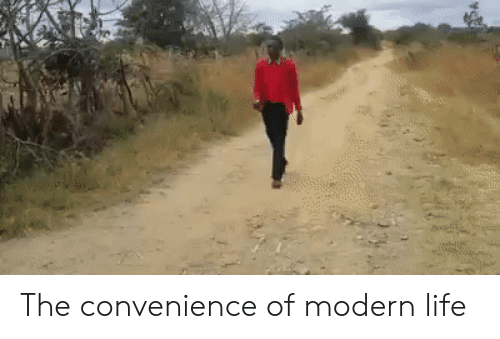 Modern Life: The convenience of modern life