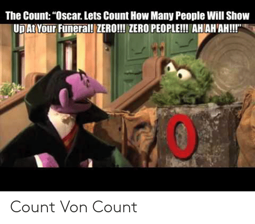 25 Best Memes About The Count The Count Memes