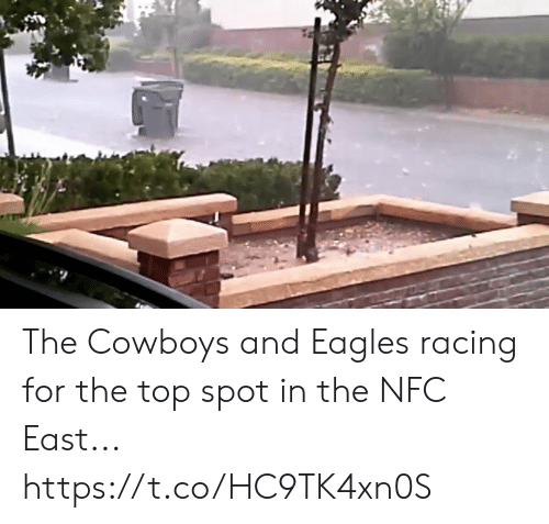 nfc east: The Cowboys and Eagles racing for the top spot in the NFC East... https://t.co/HC9TK4xn0S