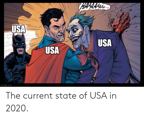 Current: The current state of USA in 2020.