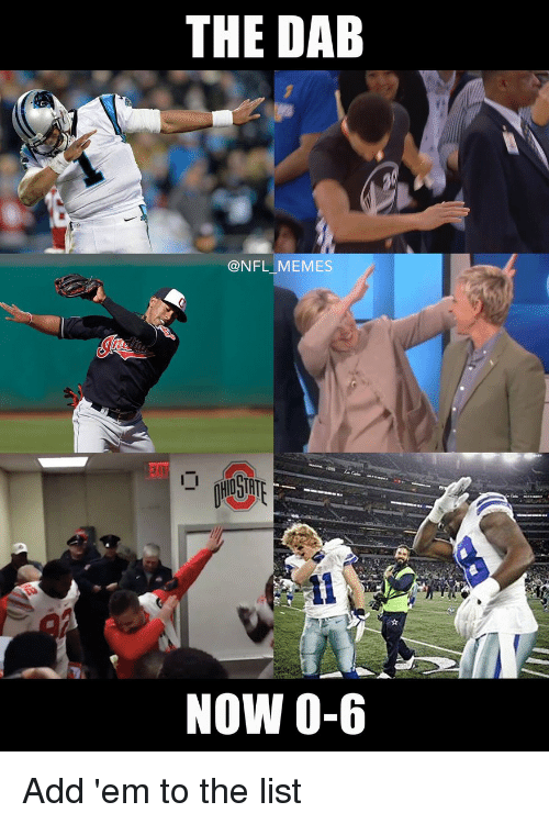 Football, Nfl, and Sports: THE DAB  @NFL MEMES  NOW 0-6 Add 'em to the list