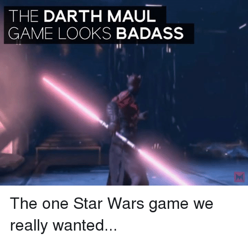 Memes, Star Wars, and Game: THE DARTH MAUL  GAME LOOKS BADASS The one Star Wars game we really wanted...