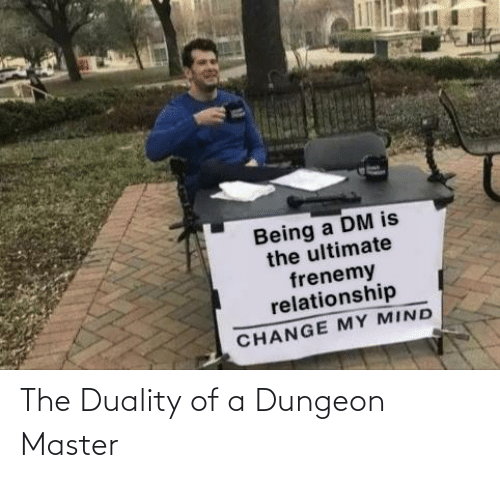 Dungeon Master: The Duality of a Dungeon Master