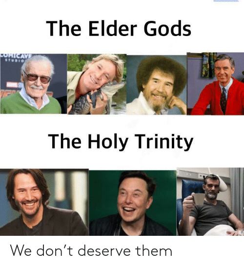 trinity: The Elder Gods  OHICAVE  The Holy Trinity We don't deserve them