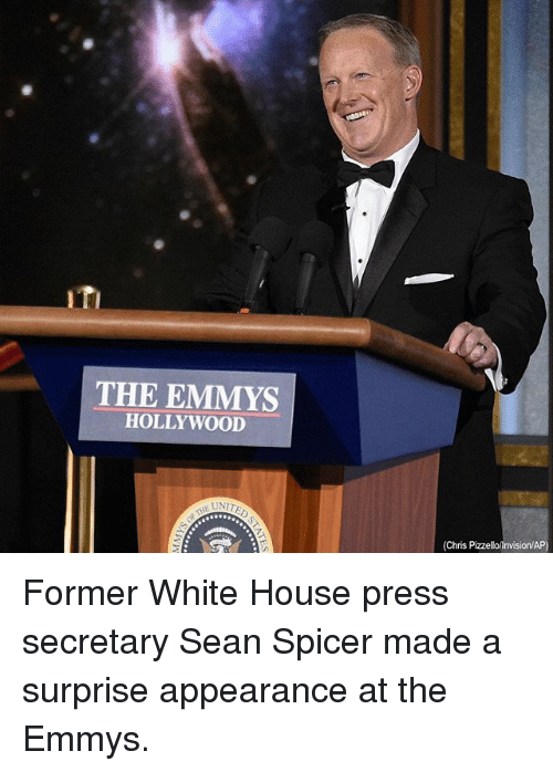Memes, White House, and House: THE EMMYS  HOLLYWOOD  (Chris Pizzellolnvision/AP) Former White House press secretary Sean Spicer made a surprise appearance at the Emmys.