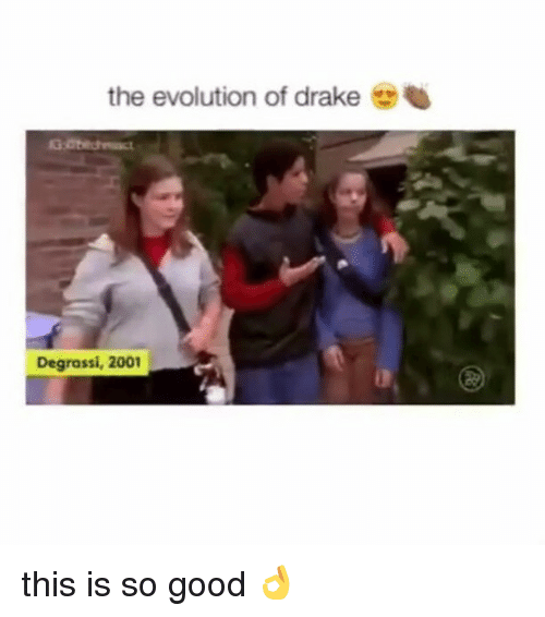 Degrassi: the evolution of drake  Degrassi, 2001 this is so good 👌