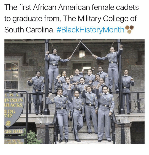 andie: The first African American female cadets  to graduate from, The Military College of  South Carolina  HBlackHistoryMonth  S, M, Andi  IVISION  RACKS  LDG