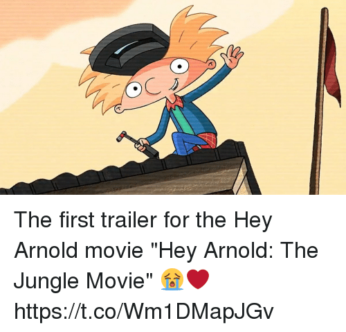 """Funny, Hey Arnold, and Movie: The first trailer for the Hey Arnold movie """"Hey Arnold: The Jungle Movie"""" 😭❤️ https://t.co/Wm1DMapJGv"""