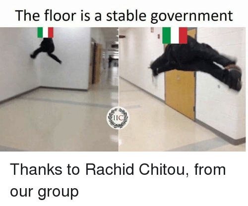 Memes, Government, and 🤖: The floor is a stable government  LIC Thanks to Rachid Chitou, from our group