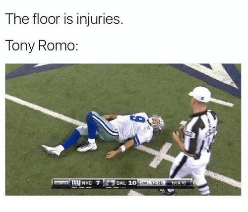 Tony Romo: The floor is injuries.  Tony Romo  DAL 10  2nd 12:10  1st & 10