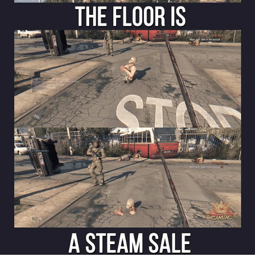 Steam Sale: THE FLOOR IS  TO  A STEAM SALE