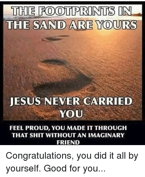 the footprints in the sand are yours jesus never carried 27304897 🔥 25 best memes about congratulations you did it