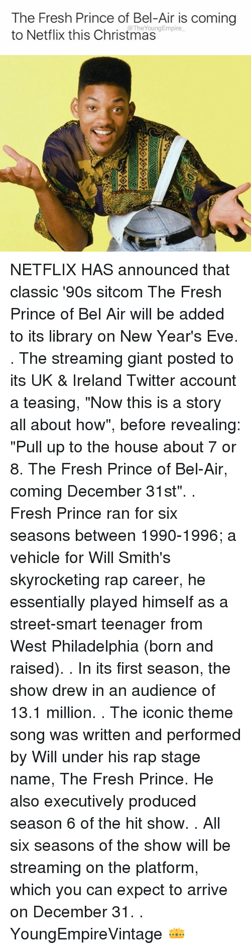 the fresh prince of bel air is coming youngempire to netflix 8273227 🔥 25 best memes about fresh prince of bel air, prince, and will,Fresh Prince Of Bel Air Theme Song Meme