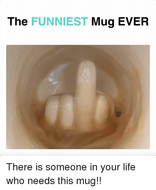 Life, Memes, and 🤖: The FUNNIEST Mug EVER There is someone in your life who needs this mug!!