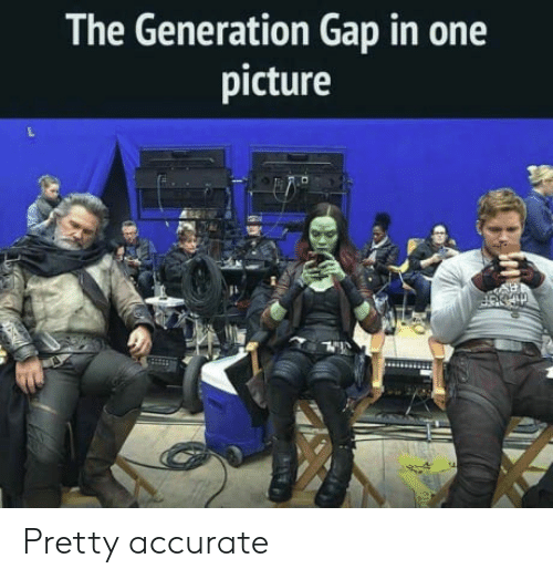 generation gap: The Generation Gap in one  picture Pretty accurate