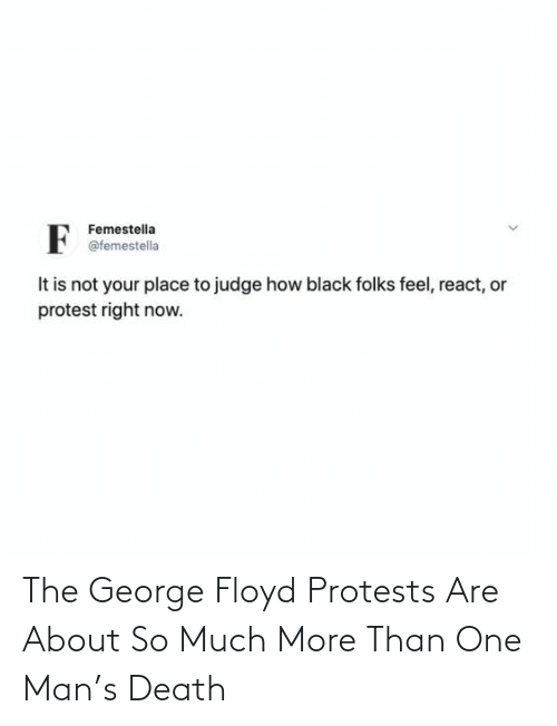 Protests: The George Floyd Protests Are About So Much More Than One Man's Death