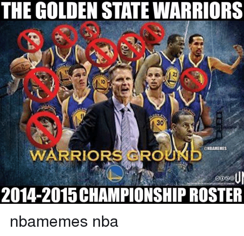 Basketball, Golden State Warriors, and Nba: THE GOLDEN STATE WARRIORS  @NBAMEMES  WARRIORS GROU  2014-2015 CHAMPIONSHIP ROSTER nbamemes nba
