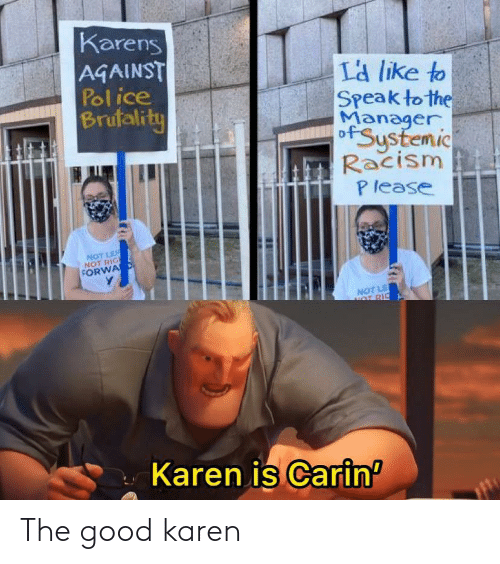 karen: The good karen