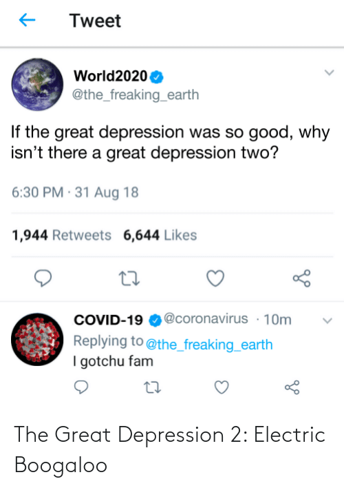 electric boogaloo: The Great Depression 2: Electric Boogaloo