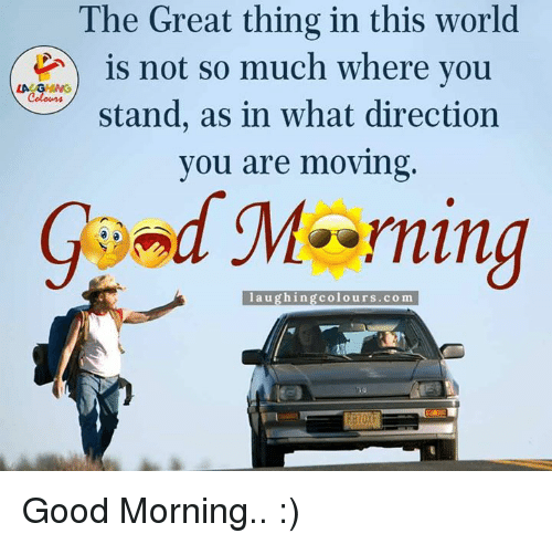 Image result for Good Morning, so much good in the world