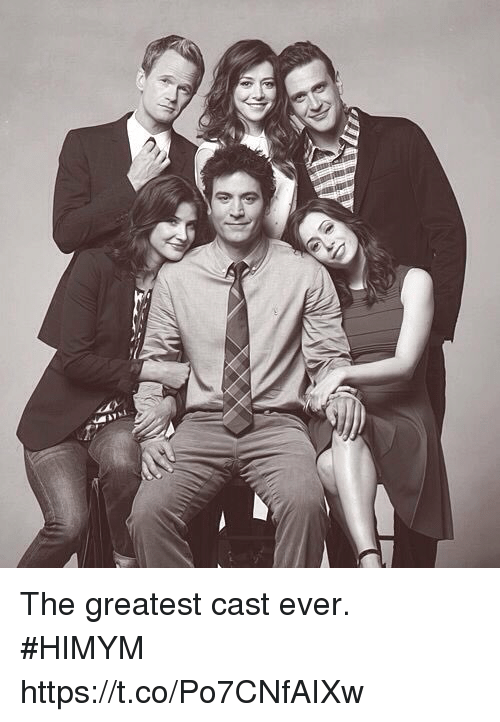 Memes, 🤖, and Himym: The greatest cast ever. #HIMYM https://t.co/Po7CNfAIXw