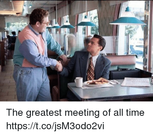 Funny, Time, and All: The greatest meeting of all time https://t.co/jsM3odo2vi