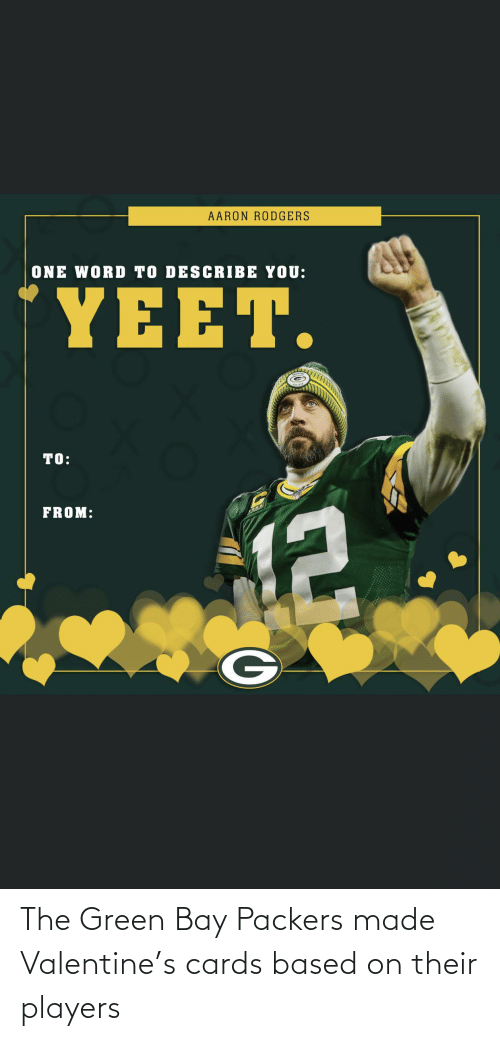 green bay: The Green Bay Packers made Valentine's cards based on their players