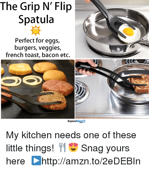 spatula: The Grip N' Flip  Spatula  Perfect for eggs,  burgers, veggies  french toast, bacon etc.  Talent  Explore My kitchen needs one of these little things! 🍴😍  Snag yours here └▶http://amzn.to/2eDEBIn