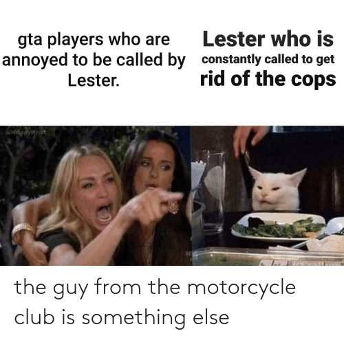 Motorcycle: the guy from the motorcycle club is something else
