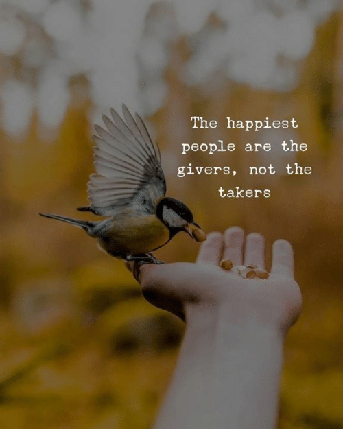 takers: The happiest  people are the  givers, not the  takers
