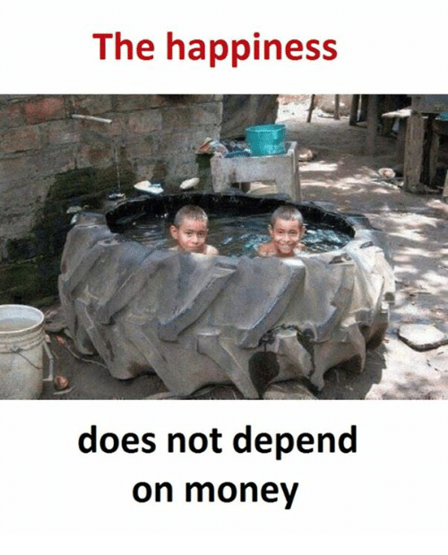 money does not guarantee happiness Money doesn't buy happiness, neither does poverty by joshua fields millburn & ryan nicodemus follow: facebook , twitter , instagram people have strange conceptions about money.