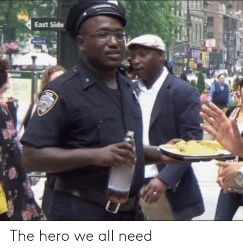 hero: The hero we all need