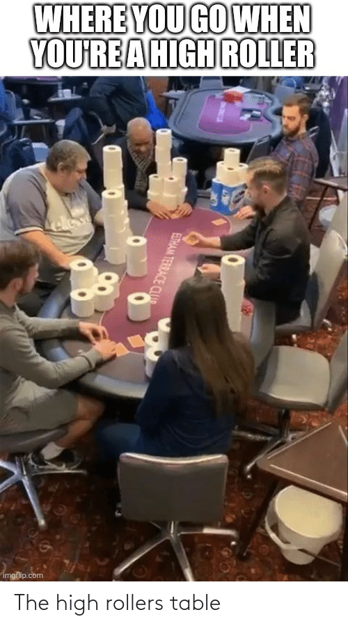 Rollers: The high rollers table