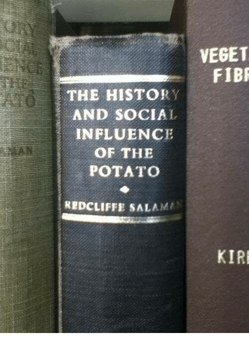 Vegetals: THE HISTORY  AND SOCIAL  INFLUENCE  OF THE  POTATO  REDCLIFFE SALAMIN  VEGET  FIBR  KIR