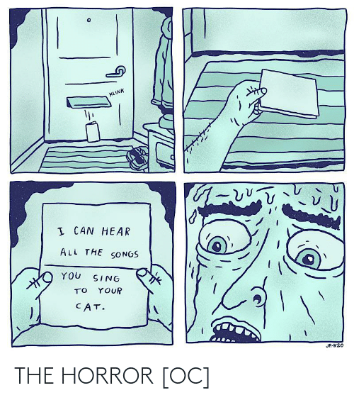 the horror: THE HORROR [OC]