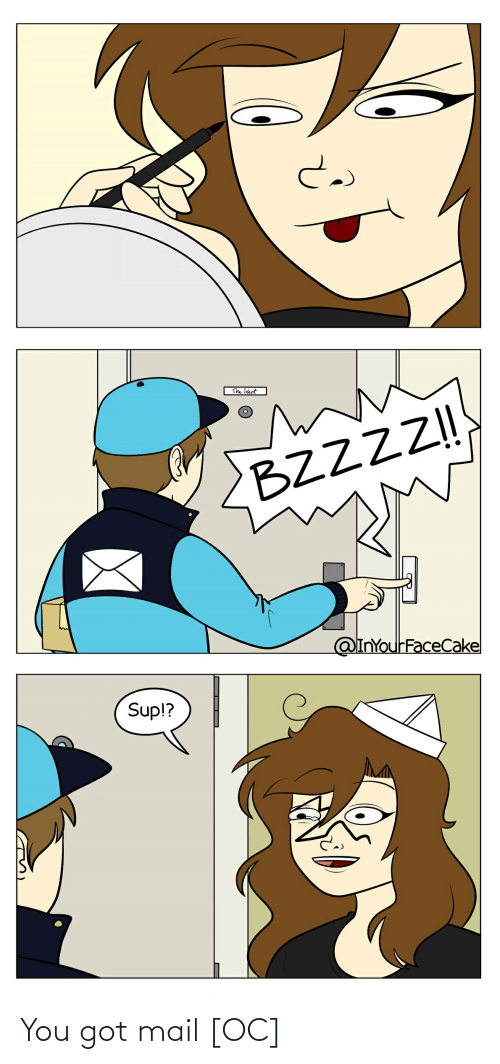 Got Mail: The Idiot  2BZZZZ!  @InYourFaceCake  Sup!? You got mail [OC]