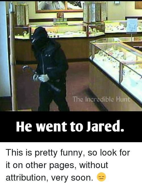 25 Best Memes About He Went to Jareds He Went to Jareds Memes