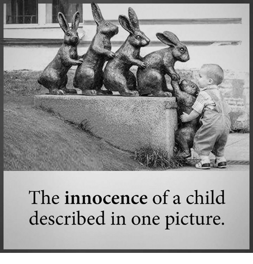 a view on childhood and innocence Pictures of innocence : the history and crisis of ideal childhood the ideal of childhood innocence is perhaps the most cherished concept of view full page.