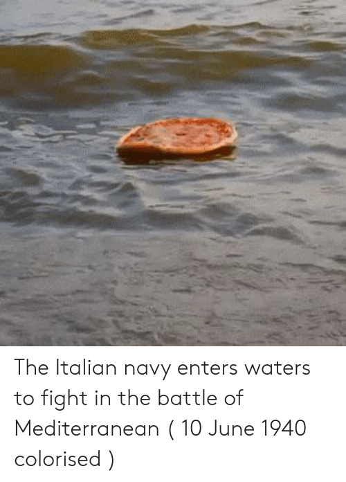 Italian Navy: The Italian navy enters waters to fight in the battle of Mediterranean ( 10 June 1940 colorised )