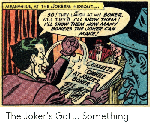 S: The Joker's Got… Something