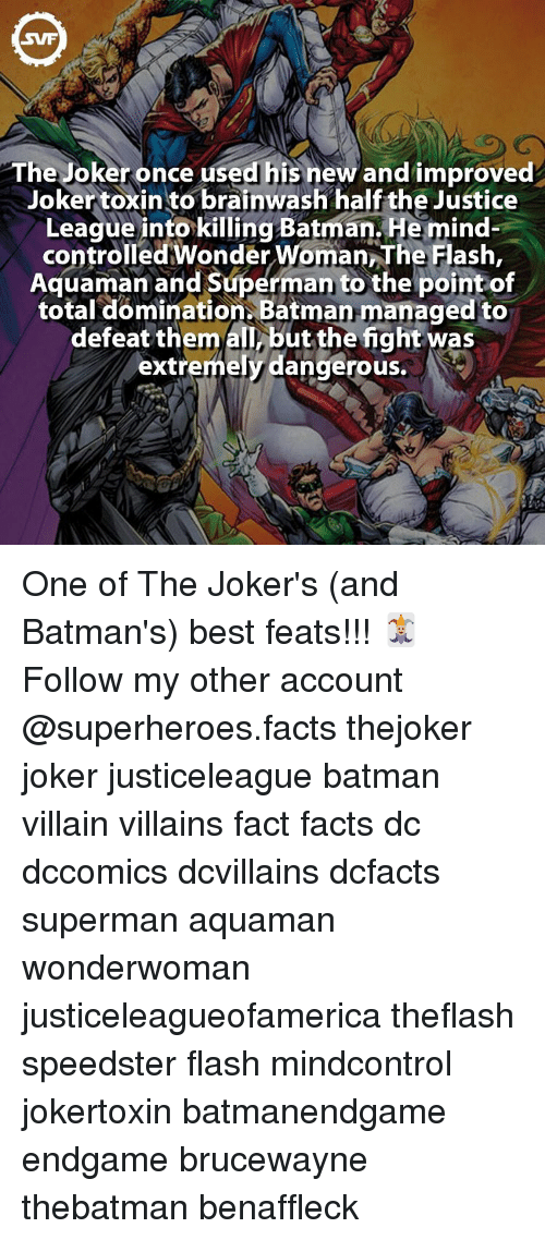 batman villains: The Joker once used his new and improved  Joker toxin to brainwash half the Justice  League into killing Batman Hemind-  controlled on  WomannThe Flash,  Aquaman and Superman to the point of  total domination Batman managed to  defeat them extremely dangerous.  N One of The Joker's (and Batman's) best feats!!! 🃏 Follow my other account @superheroes.facts thejoker joker justiceleague batman villain villains fact facts dc dccomics dcvillains dcfacts superman aquaman wonderwoman justiceleagueofamerica theflash speedster flash mindcontrol jokertoxin batmanendgame endgame brucewayne thebatman benaffleck