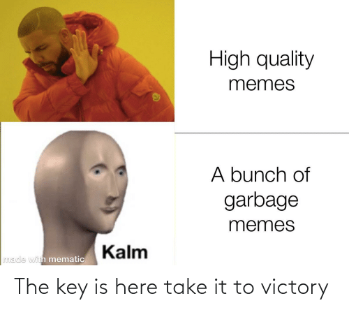 the key: The key is here take it to victory