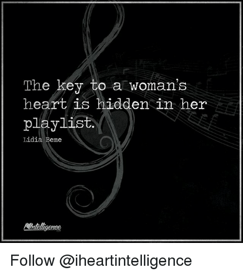 Memes, Heart, and 🤖: The key to a woman's  heart is hidden in her  playlist  Lidia Beme  Nntligence Follow @iheartintelligence