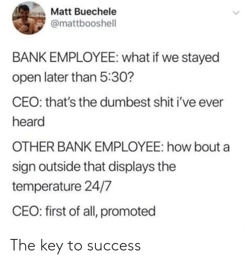 key to success: The key to success