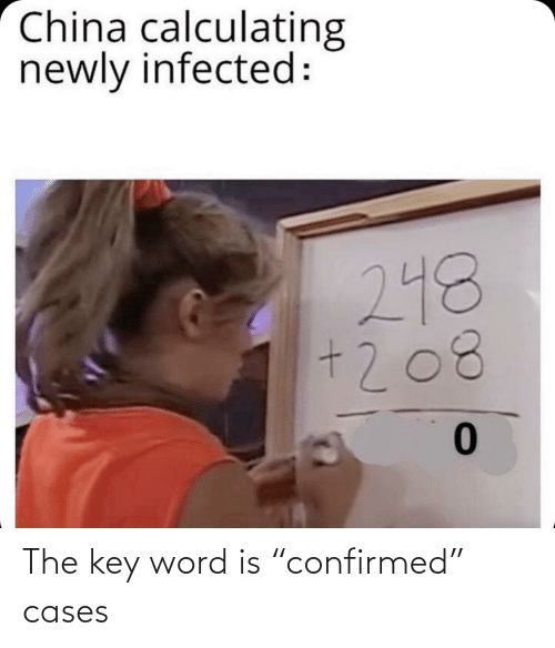 """the key: The key word is """"confirmed"""" cases"""