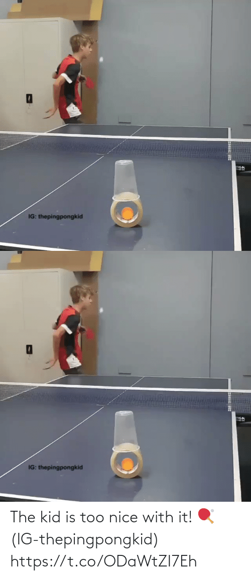 SIZZLE: The kid is too nice with it! 🏓(IG-thepingpongkid) https://t.co/ODaWtZI7Eh