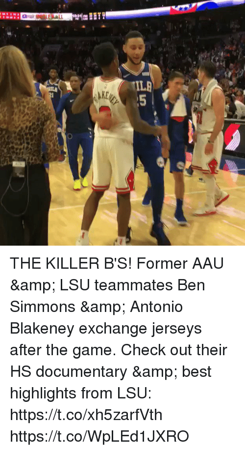 jerseys: THE KILLER B'S! Former AAU & LSU teammates Ben Simmons & Antonio Blakeney exchange jerseys after the game.    Check out their HS documentary & best highlights from LSU: https://t.co/xh5zarfVth https://t.co/WpLEd1JXRO
