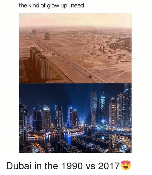 Glowed Up: the kind of glow up ineed Dubai in the 1990 vs 2017😍
