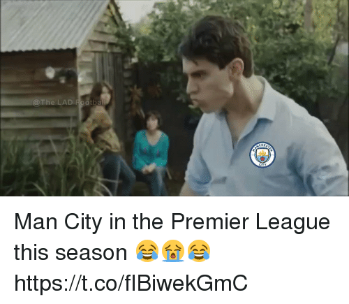 Premier League, Soccer, and League: @The LAD Rootball  CHES  CITY Man City in the Premier League this season 😂😭😂 https://t.co/fIBiwekGmC